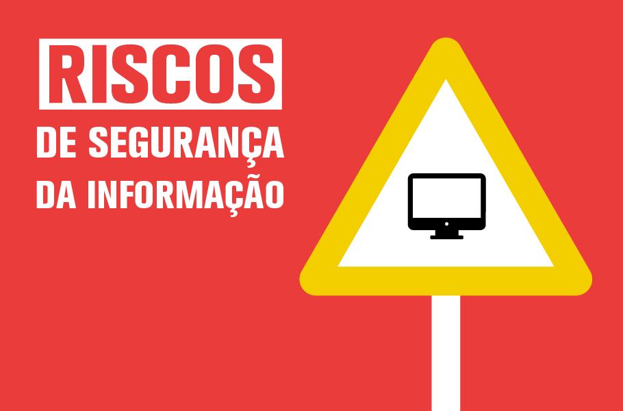riscos de segurança da informação