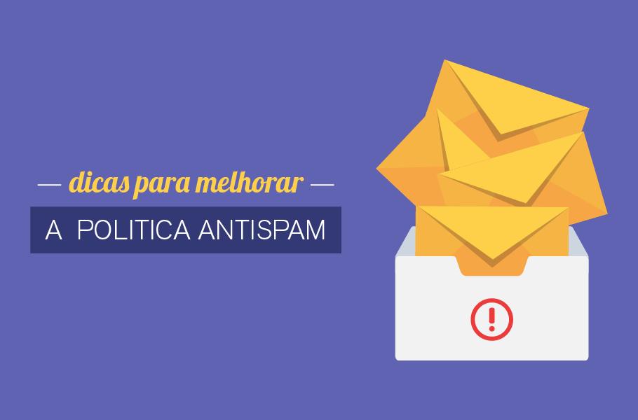 Dicas para politica antispam