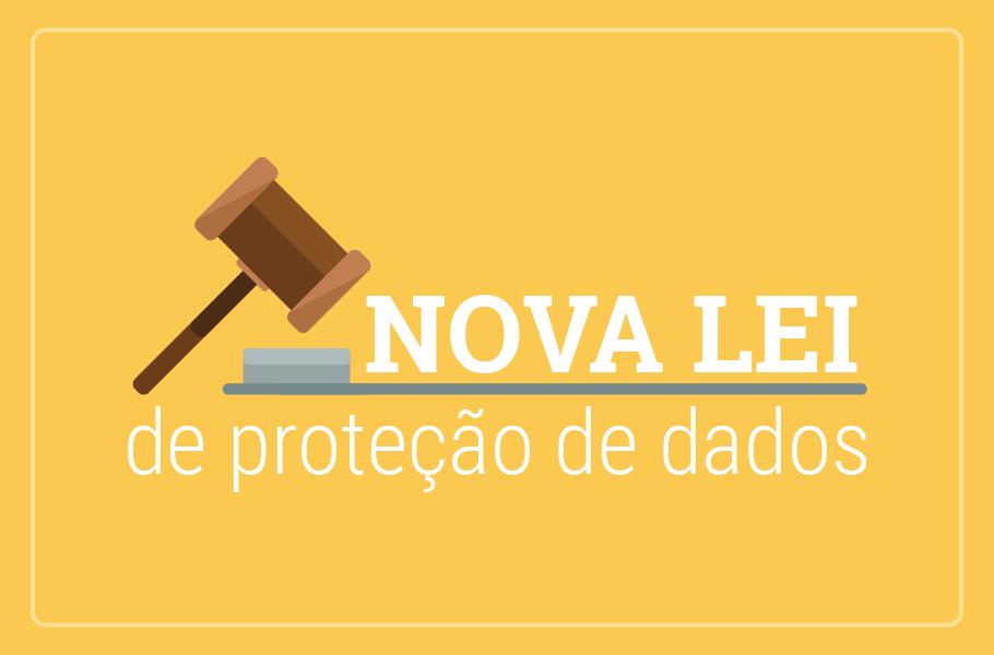 Nova lei de proteção de dados do Brasil
