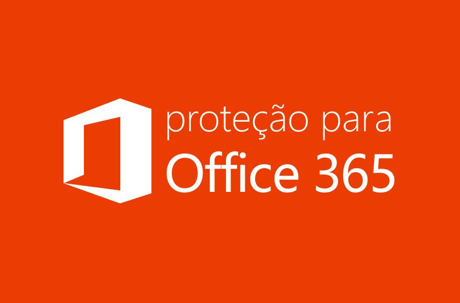 Proteção para office 365