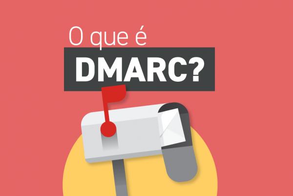 O que é DMARC