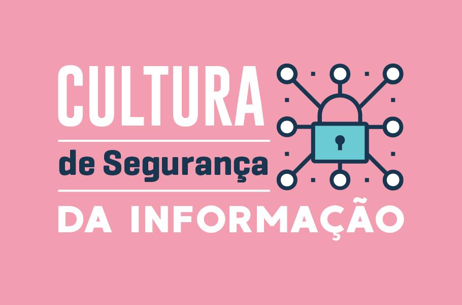 Cultura de Segurança da informação
