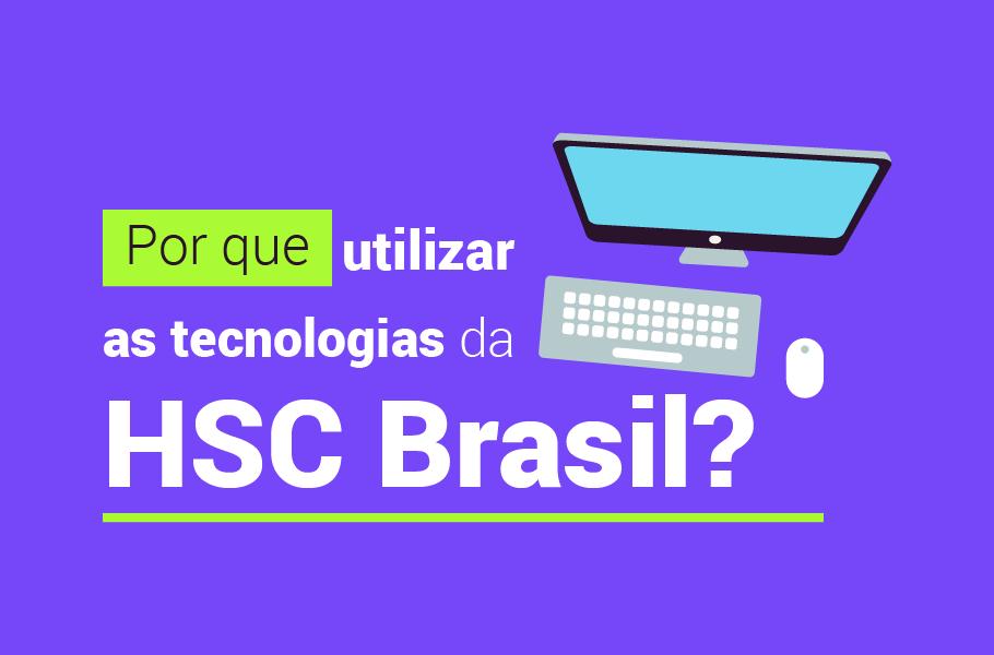 Tecnologias de Segurança da Informação - HSC Brasil