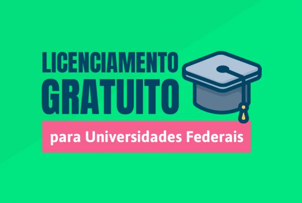 Licenciamento Gratuito para Universidades Federais