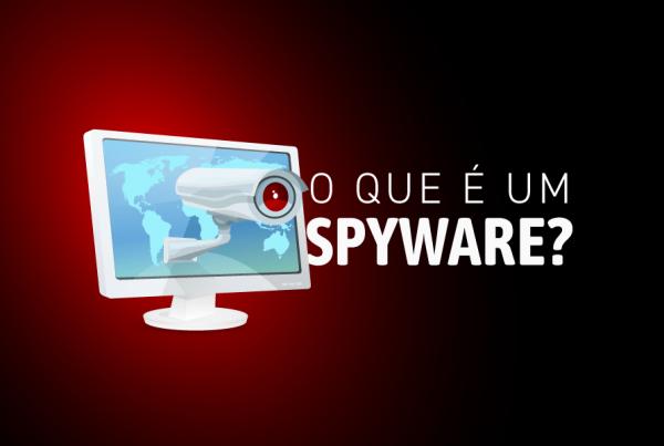 O que é Spyware